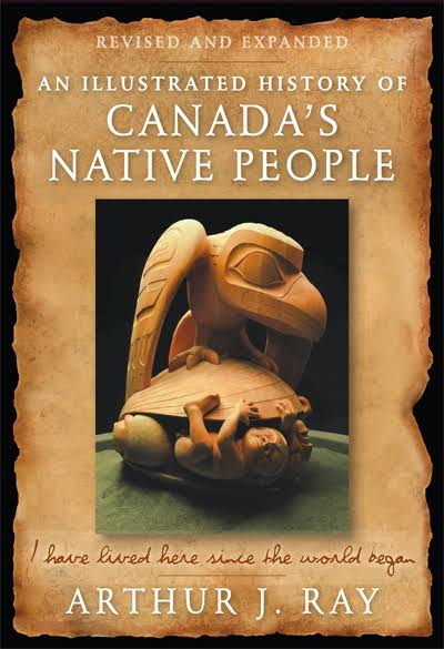 eBook - Illustrated History of Canada's Native People, Fourth Edition