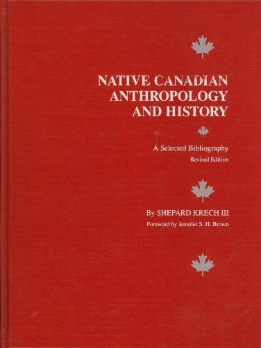 eBook - Native Canadian Anthropology and History